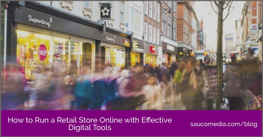 How to Run a Retail Store Online with Effective Digital Tools